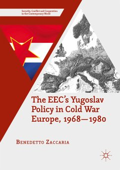 The EEC's Yugoslav Policy in Cold War Europe, 1968-1980 (eBook, PDF)