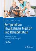 Kompendium Physikalische Medizin und Rehabilitation (eBook, PDF)