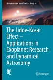 The Lidov-Kozai Effect - Applications in Exoplanet Research and Dynamical Astronomy (eBook, PDF)