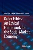 Order Ethics: An Ethical Framework for the Social Market Economy (eBook, PDF)