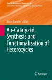 Au-Catalyzed Synthesis and Functionalization of Heterocycles (eBook, PDF)