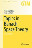 Topics in Banach Space Theory (eBook, PDF)