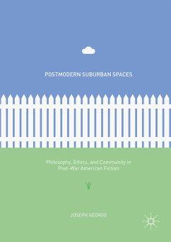 Postmodern Suburban Spaces (eBook, PDF) - George, Joseph