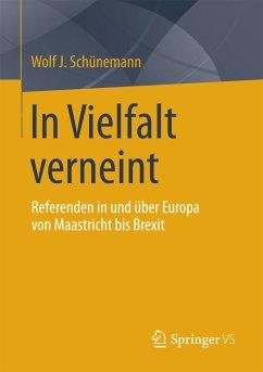 In Vielfalt verneint (eBook, PDF) - Schünemann, Wolf J.