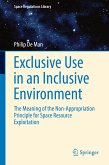 Exclusive Use in an Inclusive Environment (eBook, PDF)