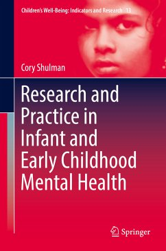 Research and Practice in Infant and Early Childhood Mental Health (eBook, PDF) - Shulman, Cory