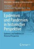 Epidemien und Pandemien in historischer Perspektive (eBook, PDF)