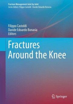 Fractures Around the Knee (eBook, PDF)