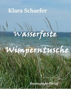 Wasserfeste Wimperntusche (eBook, ePUB) - Schaefer, Klara
