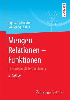 Mengen - Relationen - Funktionen (eBook, PDF) - Lehmann, Ingmar; Schulz, Wolfgang