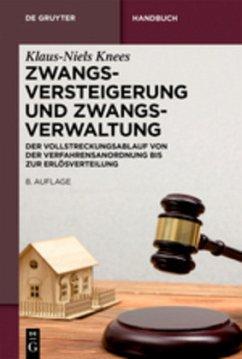 Zwangsversteigerung und Zwangsverwaltung - Knees, Klaus-Niels