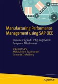 Manufacturing Performance Management using SAP OEE (eBook, PDF)