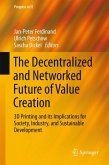 The Decentralized and Networked Future of Value Creation (eBook, PDF)