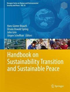 Handbook on Sustainability Transition and Sustainable Peace (eBook, PDF)