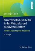 Wissenschaftliches Arbeiten in den Wirtschafts- und Sozialwissenschaften (eBook, PDF)