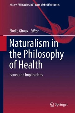 Naturalism in the Philosophy of Health (eBook, PDF)