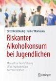 Riskanter Alkoholkonsum bei Jugendlichen (eBook, PDF)