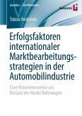 Erfolgsfaktoren internationaler Marktbearbeitungsstrategien in der Automobilindustrie (eBook, PDF)