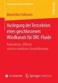 Auslegung der Testsektion eines geschlossenen Windkanals für ORC-Fluide (eBook, PDF)