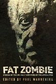 Fat Zombie: Stories of Unlikely Survivors from the Apocalypse (eBook, ePUB)