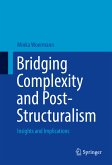 Bridging Complexity and Post-Structuralism (eBook, PDF)
