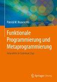 Funktionale Programmierung und Metaprogrammierung (eBook, PDF)