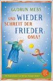 Und wieder schreit der Frieder Oma / Oma & Frieder Bd.2 (eBook, ePUB)
