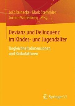 Devianz und Delinquenz im Kindes- und Jugendalter (eBook, PDF)