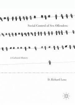 Social Control of Sex Offenders (eBook, PDF) - Laws, D. Richard