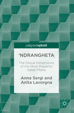 'Ndrangheta (eBook, PDF) - Sergi, Anna; Lavorgna, Anita