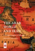The Arab World and Iran (eBook, PDF)