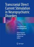 Transcranial Direct Current Stimulation in Neuropsychiatric Disorders (eBook, PDF)