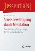 Stressbewältigung durch Meditation (eBook, PDF)