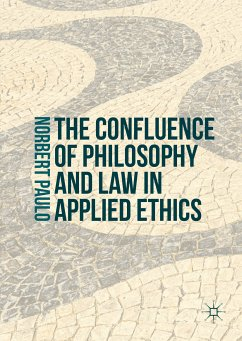 The Confluence of Philosophy and Law in Applied Ethics (eBook, PDF)