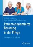 Patientenorientierte Beratung in der Pflege (eBook, PDF)