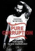 Verloren in der Dunkelheit / Pure Corruption Bd.1