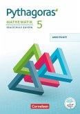 Pythagoras 5. Jahrgangsstufe - Realschule Bayern - Arbeitsheft