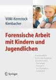 Forensische Arbeit mit Kindern und Jugendlichen (eBook, PDF)