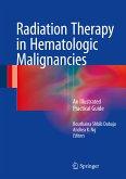Radiation Therapy in Hematologic Malignancies (eBook, PDF)