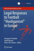 Legal Responses to Football Hooliganism in Europe (eBook, PDF)