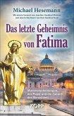 Das letzte Geheimnis von Fatima (eBook, ePUB)