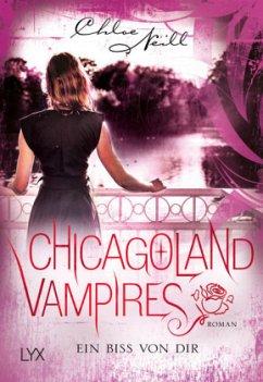 Ein Biss von dir / Chicagoland Vampires Bd.13