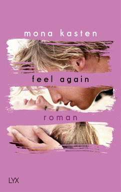 Feel Again / Again Bd.3 - Kasten, Mona