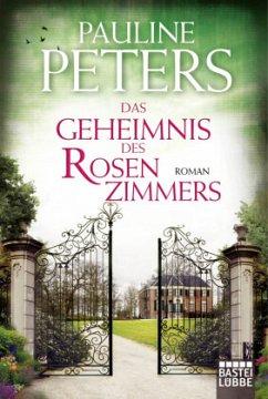 Das Geheimnis des Rosenzimmers / Victoria Bredon Bd.2 - Peters, Pauline