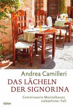 Das Lächeln der Signorina / Commissario Montalbano Bd.17 - Camilleri, Andrea