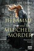 Die Hebamme und der Meuchelmörder / Hebamme Bridget Hodgson Bd.4