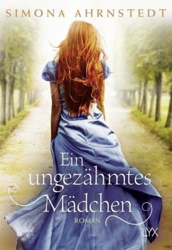 Ein ungezähmtes Mädchen - Ahrnstedt, Simona