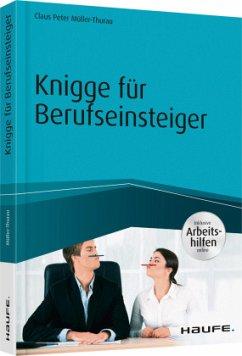 Knigge für Berufseinsteiger - inkl. Arbeitshilfen online - Müller-Thurau, Claus P.