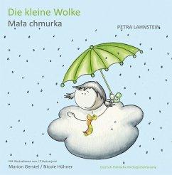 Die kleine Wolke I - Deutsch-Polnische Kindergartenversion - Lahnstein, Petra