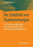 Die Stabilität von Paarbeziehungen (eBook, PDF)